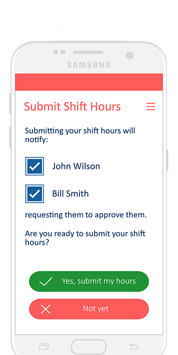 Submit shift hours for quick approval